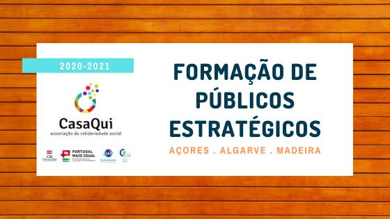 Formação de Públicos Estratégicos - Açores, Algarve e Madeira