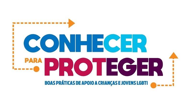 """Projeto """"Conhecer para Proteger: Boas Práticas de Apoio a Crianças e Jovens LGBTI"""""""
